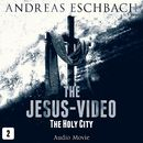 Episode 2: The Holy City (Audio Movie)/The Jesus-Video
