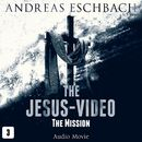 Episode 3: The Mission (Audio Movie)/The Jesus-Video