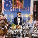 Royalty Defeated by Love - The Pink Collection 22 (Unabridged)/Barbara Cartland