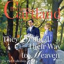 They Found Their Way to Heaven - The Pink Collection 26 (Unabridged)/Barbara Cartland