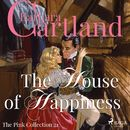 The House of Happiness - The Pink Collection 21 (Unabridged)/Barbara Cartland