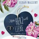 Mein Herz sucht Liebe (Gekürzt)/Susan Mallery