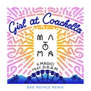Girl At Coachella (feat. DRAM) [Bad Royale Remix]/Matoma & MAGIC!