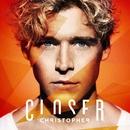 Closer/Christopher