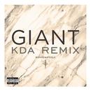 Giant (KDA Remix)/Banks & Steelz
