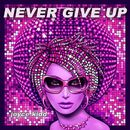 Never Give Up/Joyce Kidd