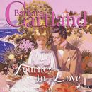 Journey to Love - The Pink Collection 37 (unabridged)/Barbara Cartland