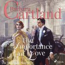 The Importance of Love - The Pink Collection 38 (unabridged)/Barbara Cartland