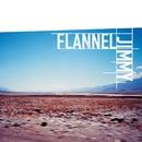 Flannel Jimmy/Flannel Jimmy