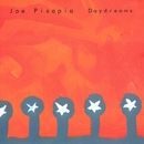 Daydreams/Joe Pisapia