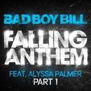 Falling Anthem Pt. 1 (feat. Alyssa Palmer)/Bad Boy Bill