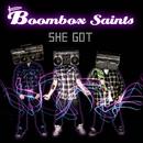 She Got/Boombox Saints