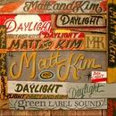 Daylight/Matt and Kim