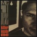 The Killer Inside Me/MC 900 Ft. Jesus