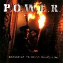 Dedicated to World Revolution/P.O.W.E.R.
