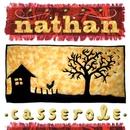 Casserole/Nathan
