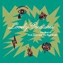 Lovely Creatures - The Best of Nick Cave and The Bad Seeds (1984-2014)/Nick Cave & The Bad Seeds