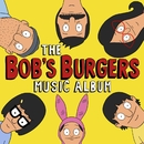 The Bob's Burgers Music Album/Bob's Burgers