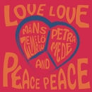 Love Love Peace Peace/Måns Zelmerlöw & Petra Mede