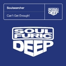 Can't Get Enough!/Soulsearcher