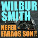 Nefer - faraos son, del 2 - The Egyptian Novels, del 3 (oförkortat)/Wilbur Smith