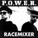 Race Mixer/P.O.W.E.R.