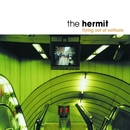 Flying Out Of Solitude/The Hermit