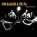 Major Sins (Pt. 1)/Tom Allalone & The 78s
