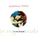 In My Hands/Suzanne Little