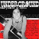 Underground/Marykate O'Neil