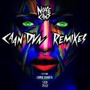 Caan Dun (feat. Louise Chantál) [Remixes]/Noise Cans