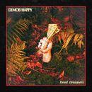Dead Dreamers/Demob Happy