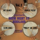 Gretsch Drum Night At Birdland Vol. 2 (Live)/Art Blakey, Charlie Persip, Elvin Jones & Philly Joe Jones