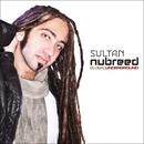 Global Underground: Nubreed 8 - Sultan/Sultan