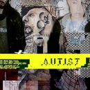 Misbehave EP/Autist