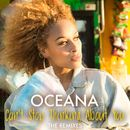 Can't Stop Thinking About You (The Remixes)/Oceana