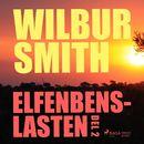 Elfenbenslasten, del 2 (oförkortat)/Wilbur Smith