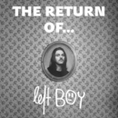 The Return of.../Left Boy