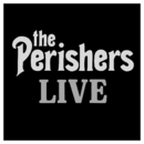 The Perishers Live/The Perishers