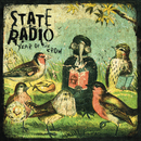 Year of the Crow/State Radio