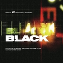 Black (Original Soundtrack)/Michael Giacchino, Chris Tilton & EA Games Soundtrack