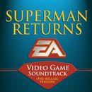 Superman Returns (Original Soundtrack)/Colin O'Malley & EA Games Soundtrack