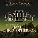 The Lord Of The Rings: The Battle For Middle-Earth 2 (Original Soundtrack)/Jamie Christopherson & EA Games Soundtrack
