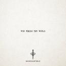 Who Needs the World/Banks & Steelz