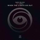 When The Lights Go Out (feat. LINNEY)/Paris Blohm