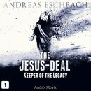 Episode 1: Keeper of the Legacy (Audio Movie)/The Jesus-Deal