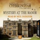 Mystery at the Manor - Cherringham - A Cosy Crime Series: Mystery Shorts 2 (Unabridged)/Matthew Costello, Neil Richards