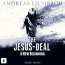 Episode 4: A New Beginning (Audio Movie)/The Jesus-Deal