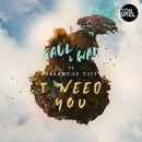 I Need You/FAUL & WAD vs. Avalanche City