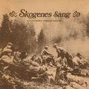 Skogens sang/Juel Stubberud & Svein Ole Rundgren